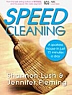 Speed cleaning : a spotless house in just 15…