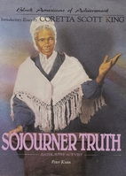 Sojourner Truth: Antislavery Activist by…