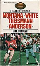 Field Generals: Montana, White, Theismann,…