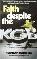 Faith despite the KGB by Hermann Hartfeld