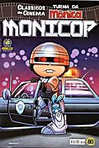 Monicop - Classicos do Cinema - Turma da…