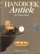 Handboek antiek by Frans L.M. Dony
