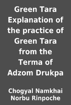 Green Tara Explanation of the practice of…