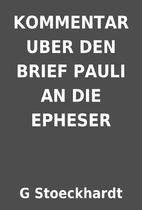 KOMMENTAR UBER DEN BRIEF PAULI AN DIE…