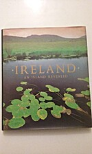 Ireland: An Island Revealed by Lindsay Hunt