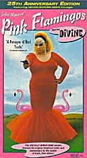 Pink Flamingos by John Waters