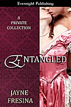 Entangled by Jayne Fresina