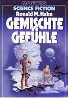 Gemischte Gefühle. by Ronald M. Hahn