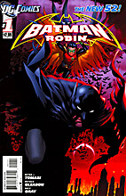 Batman and Robin, New 52 #01 by Peter J.…