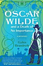 Oscar Wilde and a Death of No Importance: A…