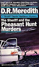 Sheriff and the Pheasant Hunt Murders by…