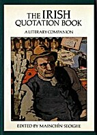 The Irish Quotation Book: A Literary…