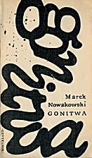 Gonitwa by Marek Nowakowski