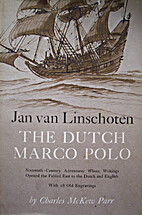 Jan van Linschoten : the Dutch Marco Polo by…