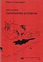 Løste og uløste matematiske problemer by…