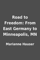 Road to Freedom: From East Germany to…