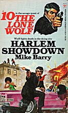 The Lone Wolf #10: Harlem Showdown by Mike…