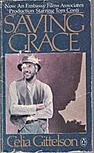 Saving Grace by Celia Gittelson