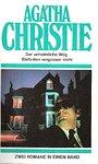 Der unheimliche Weg / Elefanten vergessen nicht. Zwei Romane in einem Band - Agatha Christie