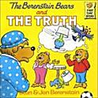 The Berenstain Bears and the Truth by Stan…