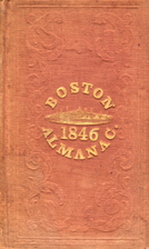 The Boston Almanac for the year 1846. by S.…