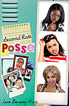 Second Rate Posse by Lola Beverly Hills