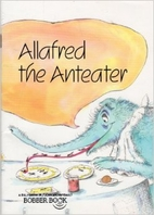 Allafred the Anteater by John Archambault
