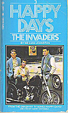 The invaders (Happy Days) by William…