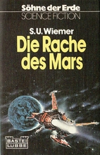 Söhne der Erde: Rache des Mars, Die by S.…