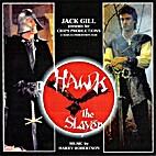 Hawk the Slayer : Original Motion Picture…