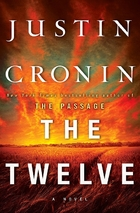 The Passage (2): The Twelve by Justin Cronin
