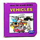 Vehicles - Vikas Tiny Board Books, Mumbai by…