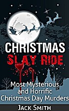 Christmas Slay Ride: Most Mysterious and…