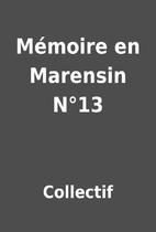 Mémoire en Marensin N°13 by Collectif