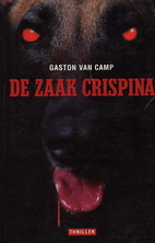 De zaak Crispina by Gaston Van Camp