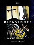 Øjenvidner 2005 by Per Folkver