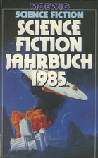 Science Fiction Jahrbuch 1985. by Hans…
