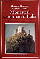 Monasteri e santuari d'Italia Un viaggio…