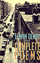 The Complete Poems by Edwin Denby