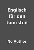 Englisch für den touristen by No Author