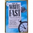 How to Write Fast (While Writing Well) by…