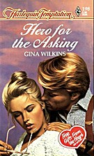 Hero for the Asking by Gina Wilkins