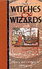 The learned arts of witches & wizards:…