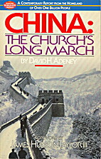 China: The Church's Long March by David H.…