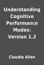 Understanding Cognitive Performance Modes:…