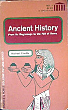 Ancient History: From Its Beginnings to the…