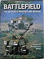 Battlefield : The Weapons of Modern Land…