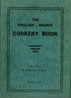 The English-Arabic Cookery Book by E.…