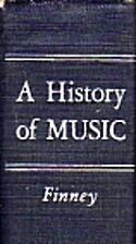 A history of music by Theodore M. Finney