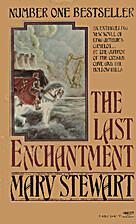 The Last Enchantment by Mary Stewart